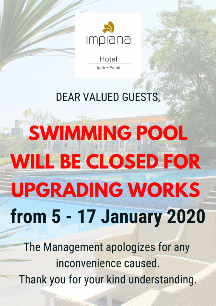 Swimming Pool WILL be CLOSEd FOR upgrading works